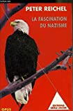La Fascination du nazisme - Odile Jacob - 31/01/1997
