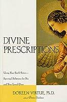 Divine Prescriptions