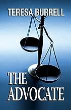 The Advocate (The Advocate Series Book 1)