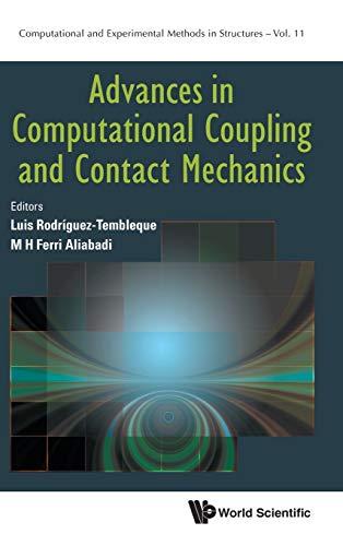 Advances in Computational Coupling and Contact Mechanics: 11...