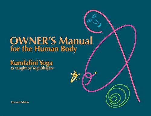 Owner's Manual for the Human Body: Kundalini Yoga as Taught by Yogi Bhajan (English Edition)
