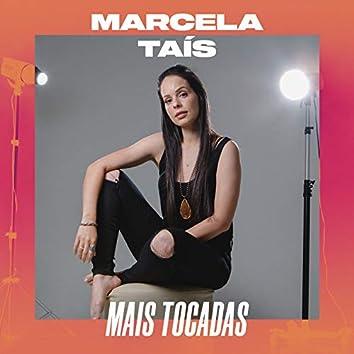 Marcela Tais Mais Tocadas
