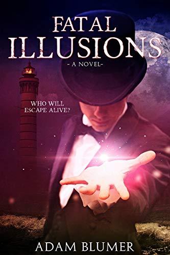 Book: Fatal Illusions by Adam Blumer