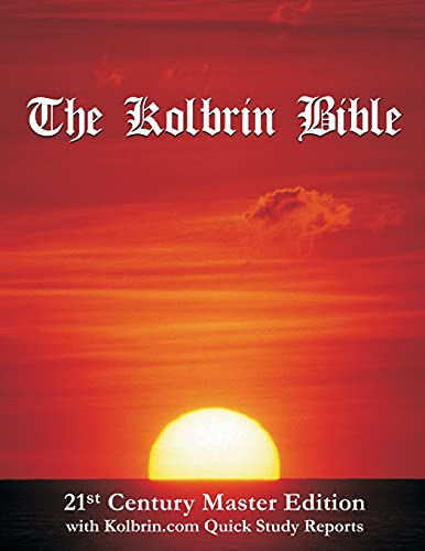 The Kolbrin Bible: 21st Century Master Edition with Kolbrin.com Quick Study Reports