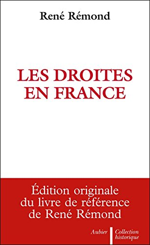 Les Droites en France eBook: Rémond, René: Amazon.fr