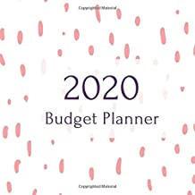 2020 Budget Planner and Diary: Square 8.5 x 8.5 size - WEEK TO A PAGE Schedule with To Do List and Top Goals, plus monthly EXPENSES TRACKER