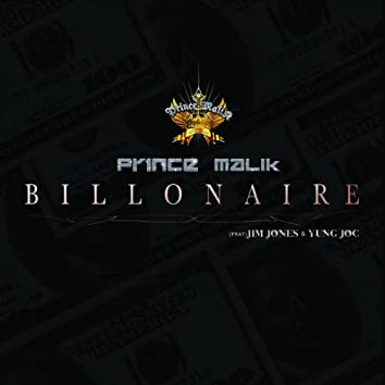 Billionaire (Malik, Malik) Clean (feat. Jim Jones and Yung Joc) - Single