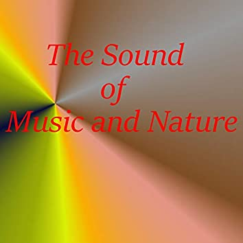 The Sound of Music and Nature