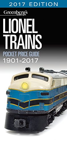 Lionel Trains Pocket Price Guide 1901-2017 (Greenberg's Pocket Price Guide Lionel Trains)