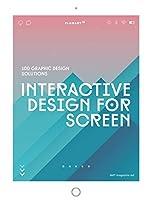 Interactive Design for Screen - 100 Graphic Design Solutions de Design 360