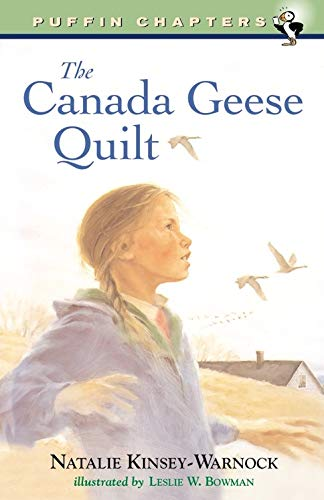 Compare Textbook Prices for The Canada Geese Quilt Puffin Chapters  ISBN 9780141304625 by Kinsey-Warnock, Natalie,Bowman, Leslie W.