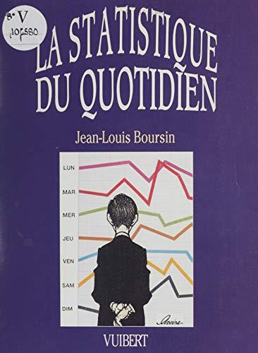 La statistique du quotidien (Vulga Sci (Vuib) (French Edition)
