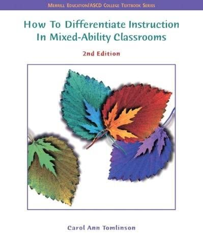 How to Differentiate Instruction in Mixed Ability Classrooms By Carol Ann Tomlinson product image