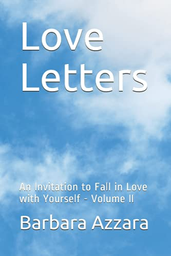 Love Letters: An Invitation to Fall in Love with Yourself - Volume II