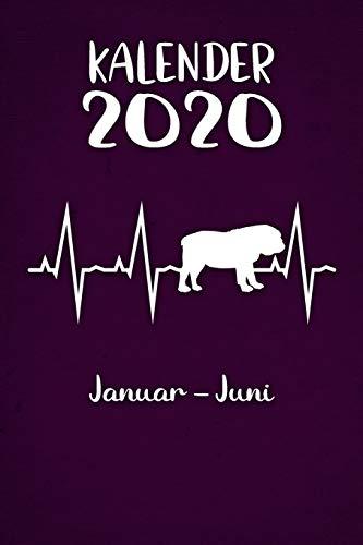Kalender 2020: Lilaner Tageskalender Englische Bulldogge Herzschlag Hunde 1. Halbjahr Januar Juni ca DIN A5 weiß über 190 Seiten