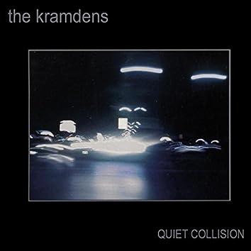 Quiet Collision