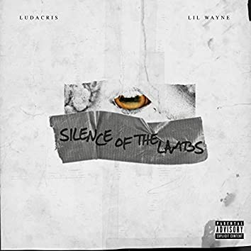 S.O.T.L. (Silence of the Lambs) [feat. Lil Wayne]
