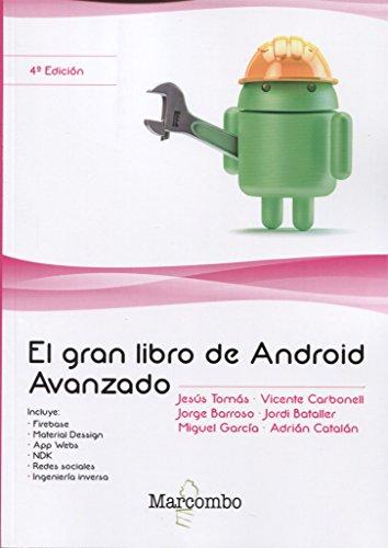 El gran libro de Android Avanzado 4ª Ed.: 1