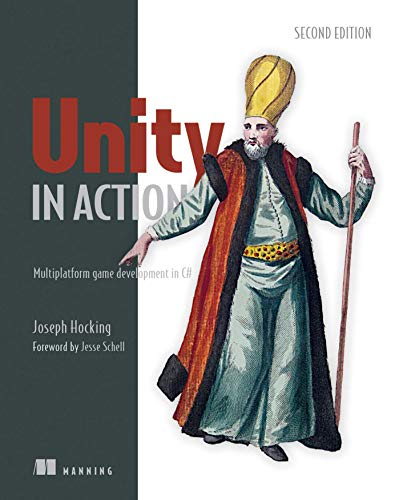 Unity in Action: Multiplatform Game Development in C#