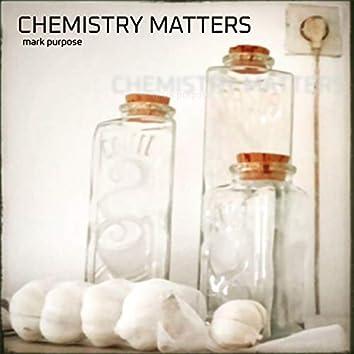 Chemistry Matters