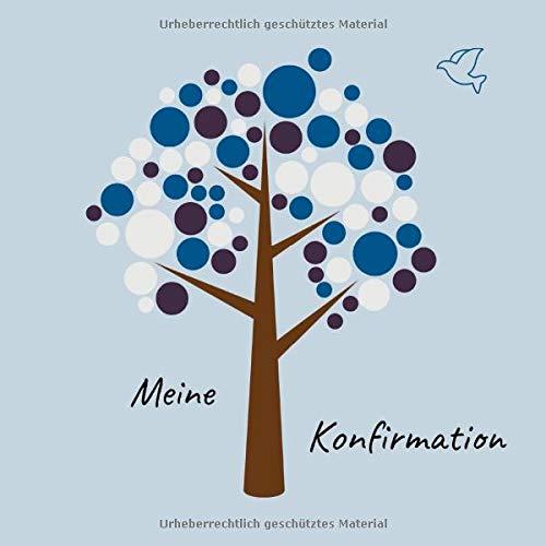 Meine Konfirmation: Gästebuch - Erinnerungsbuch zum Eintragen von Glückwünschen an den Konfirmand / Konfirmandin | 100 Seiten | 21 x 21 cm | Baum blau