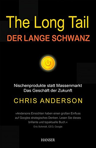 Andersen Chris, The long tail. Der lange Schwanz.