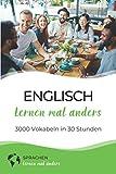 Englisch mal anders - 3000 Vokabeln in 30 Stunden (Light Version): Systematisches Merken von 3000 englischen Vokabeln - Sonja Seppeur