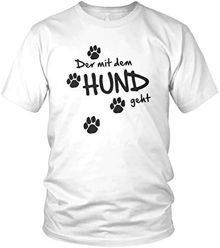 Der mit dem Hund geht - Hunde Sprüche für Hundebesitzer & Hundesport - Herren T-Shirt und Männer Tshirt, Größe:3XL, Farbe:Weiß/Schwarz
