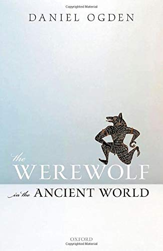 The Werewolf in the Ancient World