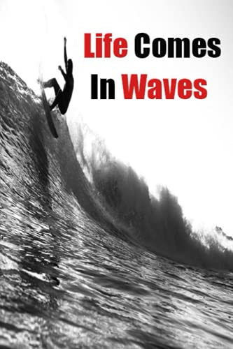 Life Comes In Waves: Vintage Retro Surf Journal Notebook to Write in 6x9 - lined pages 110