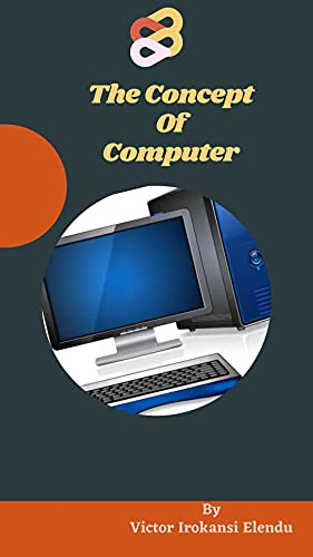 The Concept of Computer (English Edition)