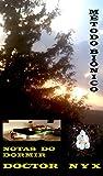 MÉTODO BIÔNICO: NOTAS DO DORMIR (Portuguese Edition)