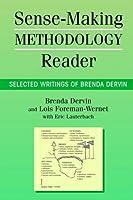 Sense-Making Methodology Reader: Selected Writings of Brenda Dervin (Communication Alternatives) by Unknown(2003-12-01)
