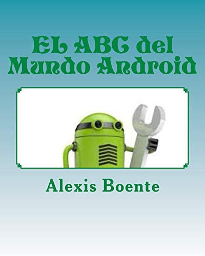 EL ABC del Mundo Android: Solución de Casos