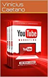 YouTube Marketing - Como iniciar e expandir um Canal de sucesso no YouTube: Descubra como iniciar e Expandir um Canal de Sucesso para seu Negócio ou Marca ... e Tráfego Pago) (Portuguese Edition)
