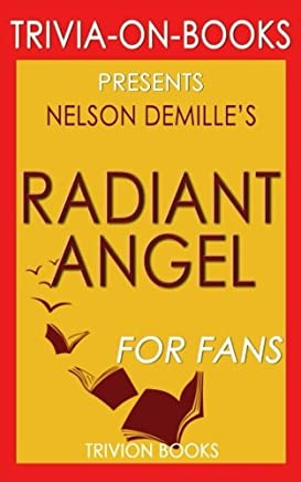 Trivia: Radiant Angel by Nelson DeMille (Trivia-On-Books): A John Corey Novel