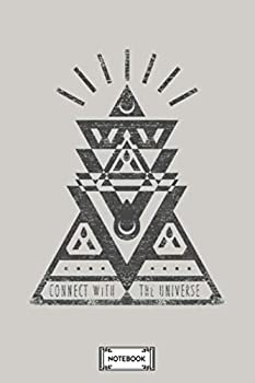 Connect With The Universe Masonic Inspired Geometry Notebook  Lined College Ruled Paper Planner Diary Journal 6x9 120 Pages Matte Finish Cover