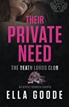 Their Private Need: Death Lords MC (Motorcycle Clubs) (Volume 7)