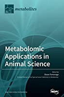 Metabolomic Applications in Animal Science