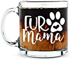 Fur Mama Cute Cat and Dog Mom Mug- Funny Pet Coffee Mug - 13OZ Glass Coffee Mug - Mugs For Women, Boss, Friend,...
