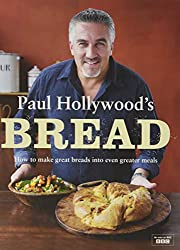 The Great British Baking Show Book - Paul Hollywood's Bread