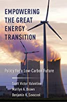 Empowering the Great Energy Transition: Policy for a Low-Carbon Future