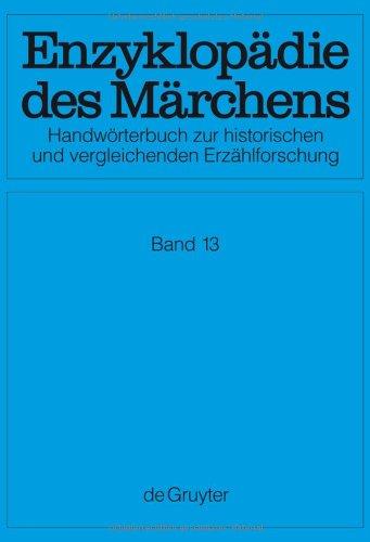 Enzyklopädie des Märchens / Suchen - Verführung (Enzyklopadie Des Marchens. Handworterbuch Zur Hist. Und Vergl. Erzählforschung. 15 Bande Mit Je 5 Lfgn.)