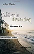 California Dreaming: A Los Angeles Series: (Vol.2) (Italian Edition)