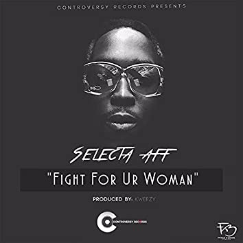 Fight for Ur Woman