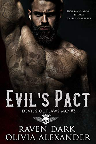 Evil's Pact: Devil's Outlaws MC (Book Three) (Dark MC Romance) (English Edition)