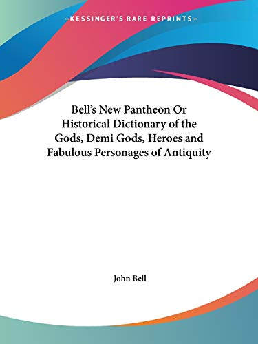 Bell's New Pantheon Or Historica...