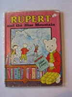 Rupert and the Blue Mountain ([Rupert colour library]) 0361034857 Book Cover