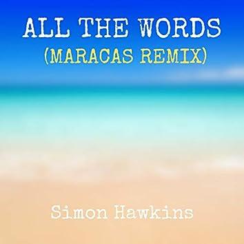 All the Words (Maracas Remix)