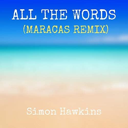 Simon Hawkins feat. The Maracas